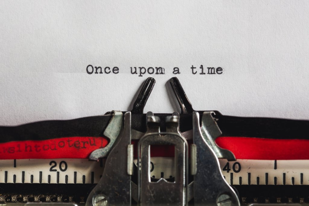"Typerwriter saying, ""Once Upon a Time"""